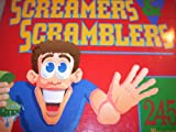 Screamers & scramblers: 245 wild and crazy games, stunts and activities