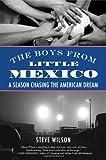 The Boys from Little Mexico, Steve Wilson, 0807021679