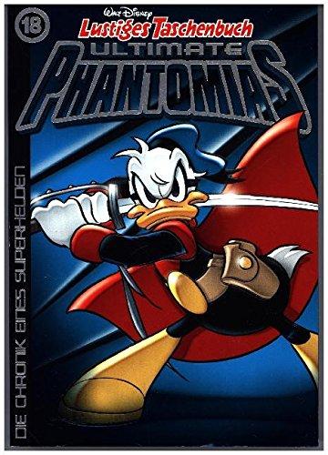 Lustiges Taschenbuch Ultimate Phantomias 18: Die Chronik eines Superhelden Taschenbuch – 24. November 2017 Walt Disney Egmont Ehapa Media 3841322247 Comic