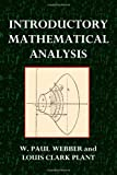 Introductory Mathematical Analysis, W. Webber and Louis Plant, 1494408848