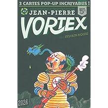Aventures intersidérantes de Jean-Pierre Vortex
