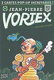 les aventures de Jean-Pierre Vortex t.2
