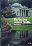 The Garden: Visions of Paradise (New Horizons)
