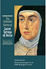 Collected Works of St. Teresa of Avila Vol 2 Kindle Edition