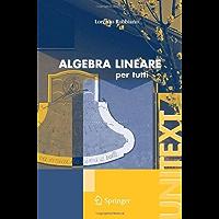 Algebra lineare: per tutti (UNITEXT)