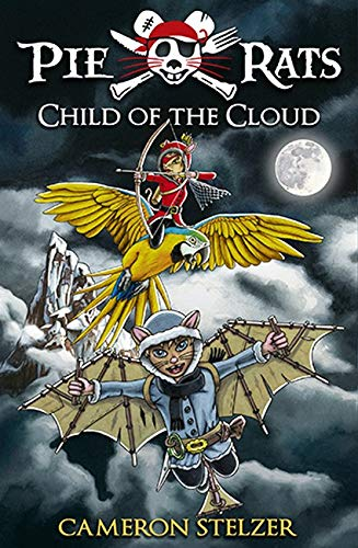 Child of the Cloud: Pie Rats Book 5 pdf