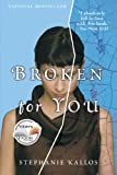 img - for Broken for You book / textbook / text book