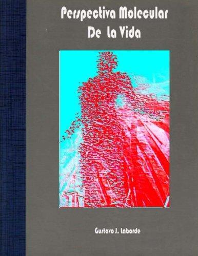 Perspectiva molecular de la vida: Unidad didáctica por competencias (Spanish Edition)