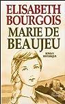 Marie de Beaujeu par Bourgois