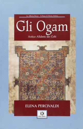 Ogam. Antico alfabeto dei celti