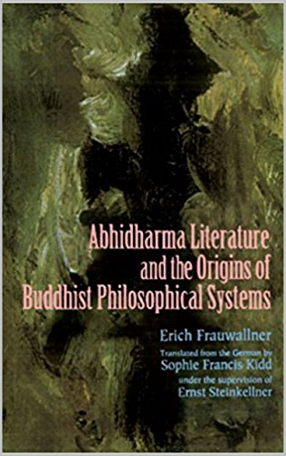 Studies in Abhidharma Literature and the Origins of Buddhist Philosophical Systems (1995) (English Edition)