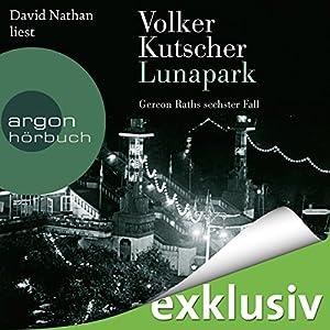 Lunapark (Gereon Rath 6) Audiobook