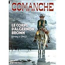 Corps algernon brown (le) comanche 10