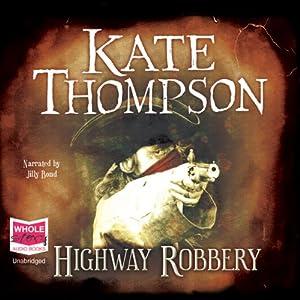 Highway Robbery Audiobook