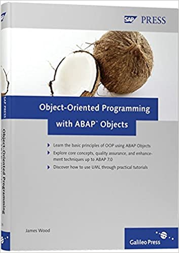 Object-Oriented Programming with ABAP Objects, Wood, James
