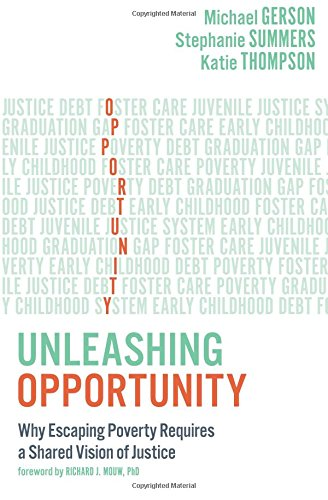 Unleashing Opportunity: Why Escaping Poverty Requires a Shared Vision of Justice pdf epub