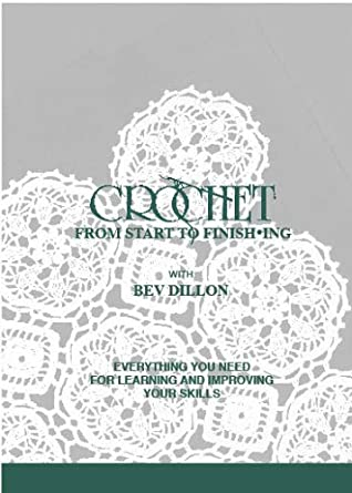 crochet from start to finishing everything you need for learning and improving your skills - How Did You Improve Your Skills What Have You Done To Develop Your Skills