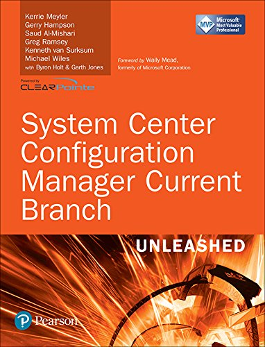 System Center Configuration Manager Current Branch Unleashed (includes Content Update Program) ()