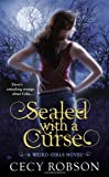 Sealed with a Curse, Cecy Robson, 0451416732