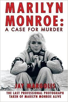 Book Marilyn Monroe: A Case for Murder