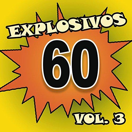 Explosivos 60, Vol. 3