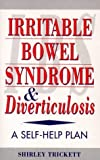 Irritable Bowel Syndrome and Diverticulosis, Shirley Trickett, 0722524013