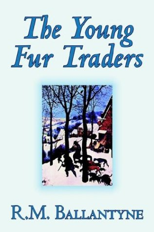 book cover of The Young Fur Traders