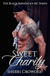 Sweet Charity: The Black Maverick's MC Series