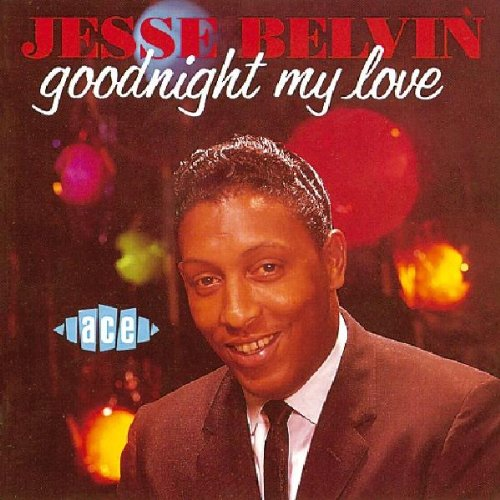 Jesse Belvin - Goodnight My Love Lyrics - Zortam Music