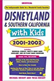 Fodor's Disneyland and Southern California with Kids 2001-2002 (Fodor's Disneyland & Southern California with Kids)