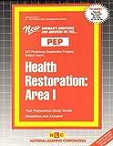 Health Restoration : Area I, Rudman, Jack, 0837359015