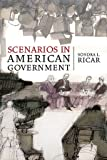 Scenarios in American Government, Sondra L. Ricar, 0883165791