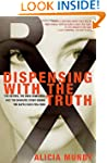 Dispensing with the Truth: The Victim...
