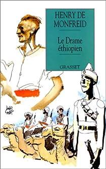 Le drame éthiopien par Monfreid