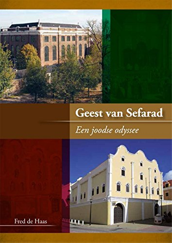 Geest van Sefarad: een joods odyssee: een joodse odyssee ...