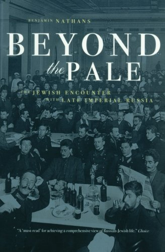 California Pale (Beyond the Pale: The Jewish Encounter with Late Imperial Russia (Studies on the History of Society and Culture))