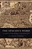 The Spacious Word: Cartography, Literature, and Empire in Early Modern Spain