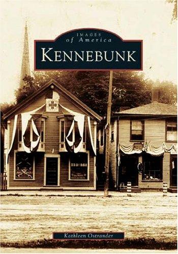 Kennebunk   (ME)  (Images  of  America) pdf epub