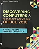img - for Bundle: Shelly Cashman Series Discovering Computers & Microsoft Office 365 & Office 2016: A Fundamental Combined Approach, Loose-leaf Version + LMS ... 1 term (6 months) Printed Access Card book / textbook / text book
