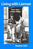 Living with Llamas, Rosana Hart, 0916289230