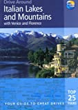 img - for Drive Around Italian Lakes & Mountains with Venice and Florence: Your guide to great drives (Drive Around - Thomas Cook) book / textbook / text book