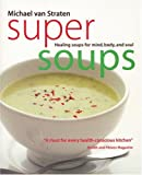 Super Soups, Michael Van Straten, 1552855023