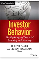 Investor Behavior: The Psychology of Financial Planning and Investing (Wiley Finance) (English Edition) eBook Kindle