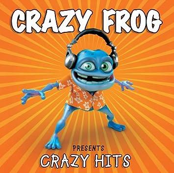 Crazy Frog Crazy Frog Presents Crazy Hits Amazon Com Music