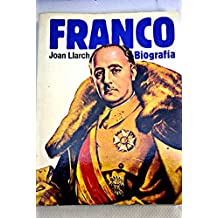 franco biografia spanish edition