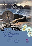 O Destino de Uma Nação 2ª Parte Livro 3 (Portuguese Edition)