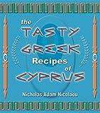 The Tasty Greek Recipes of Cyprus