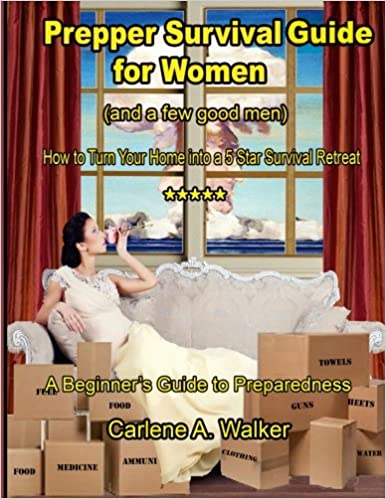 Book Prepper Survival Guide for Women: How to Turn your Home into a 5 Star Survival Retreat: Volume 1
