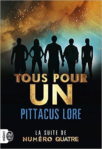 Tous pour un (2017) - Pittacus Lore