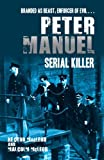 Peter Manuel, Serial Killer, Malcolm McLeod and Hector C. MacLeod, 1845963970